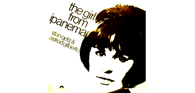 The Girl from Ipanema Gilberto Cover 400 192